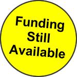 Funding Still Available